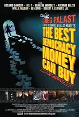 The Best Democracy Money Can Buy: A Tale of Billionaires & Ballot Bandits Movie Poster
