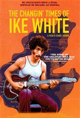 The Changin' Times of Ike White Affiche de film