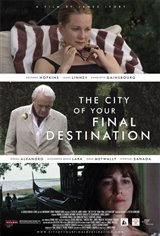 The City of Your Final Destination Movie Poster Movie Poster