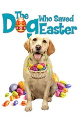 The Dog Who Saved Easter Movie Poster