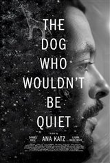 The Dog Who Wouldn't Be Quiet Movie Poster