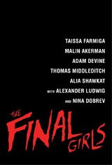 The Final Girls Movie Poster Movie Poster
