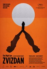 The High Sun (Zvizdan) Movie Poster
