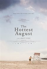 The Hottest August Large Poster