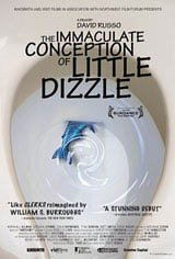 The Immaculate Conception of Little Dizzle Movie Poster