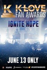 """The K-LOVE Fan Awards """"Ignite Hope"""" Movie Poster"""