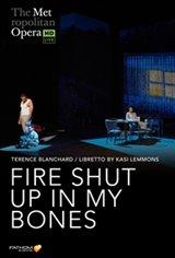 The Metropolitan Opera: Fire Shut Up In My Bones Encore Large Poster