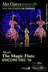 The Metropolitan Opera: The Magic Flute - Special Encore Movie Poster