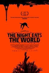 The Night Eats the World (La nuit a dévoré le monde) Movie Poster