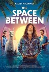 The Space Between Affiche de film