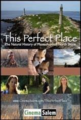 This Perfect Place: A Natural History of the Massachusetts North Shore Movie Poster