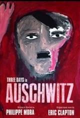Three Days In Auschwitz Movie Poster