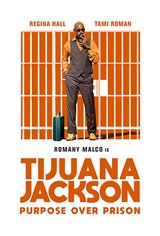 Tijuana Jackson: Purpose Over Prison Movie Poster