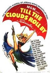 Till the Clouds Roll By (1947) Movie Poster