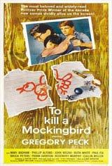 To Kill a Mockingbird - Classic Film Series Movie Poster