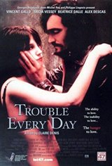 Trouble Every Day Movie Poster