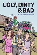 Ugly, Dirty and Bad (Brutti sporchi e cattivi) Movie Poster