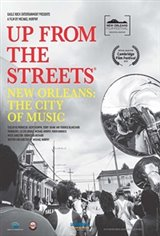 Up From The Streets: New Orleans: The City of Music Movie Poster