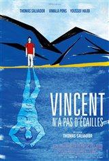 Vincent n'a pas d'écailles Affiche de film