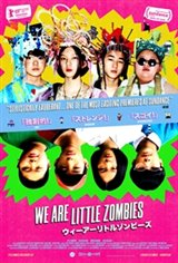 We Are Little Zombies (Wî â Ritoru Zonbîzu) Affiche de film