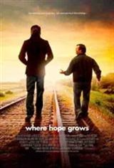 Where Hope Grows Movie Poster Movie Poster