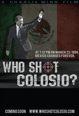 Who Shot Colosio? Movie Poster