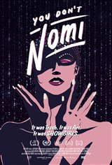 You Don't Nomi Movie Poster Movie Poster
