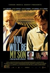 You Will Be My Son (Tu seras mon fils) Movie Poster