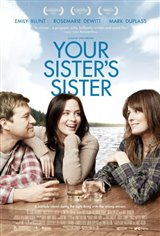 Your Sister's Sister Movie Poster Movie Poster