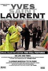 Yves Saint Laurent: His Life and Times (Yves Saint Laurent - Le temps retrouve) Movie Poster