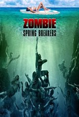 Zombie Spring Breakers Movie Poster