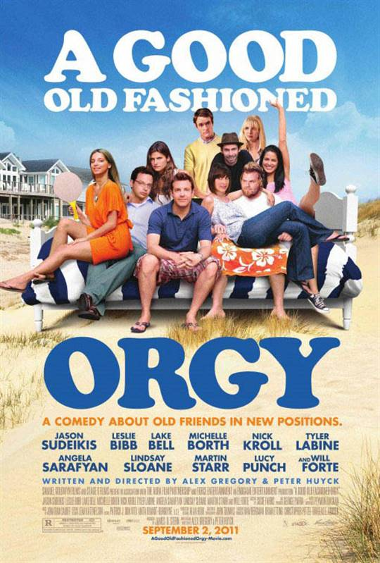 A Good Old Fashioned Orgy Large Poster