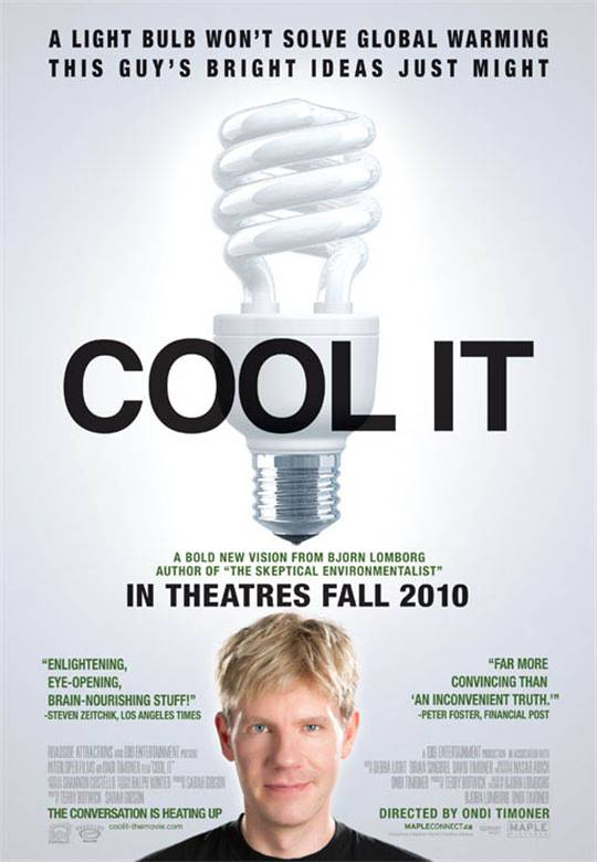 Cool It Large Poster