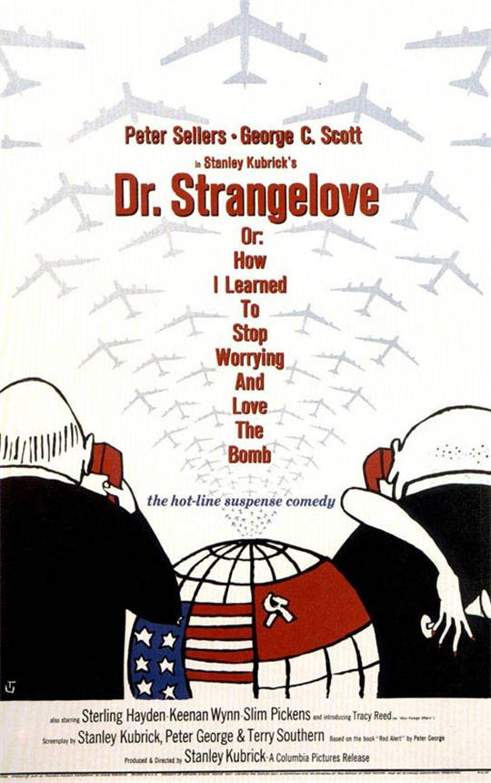 Dr. Strangelove, Or How I Learned to Stop Worrying and Love the Bomb Large Poster