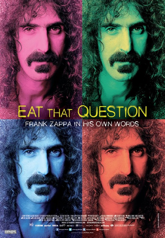 Eat That Question: Frank Zappa in His Own Words Large Poster