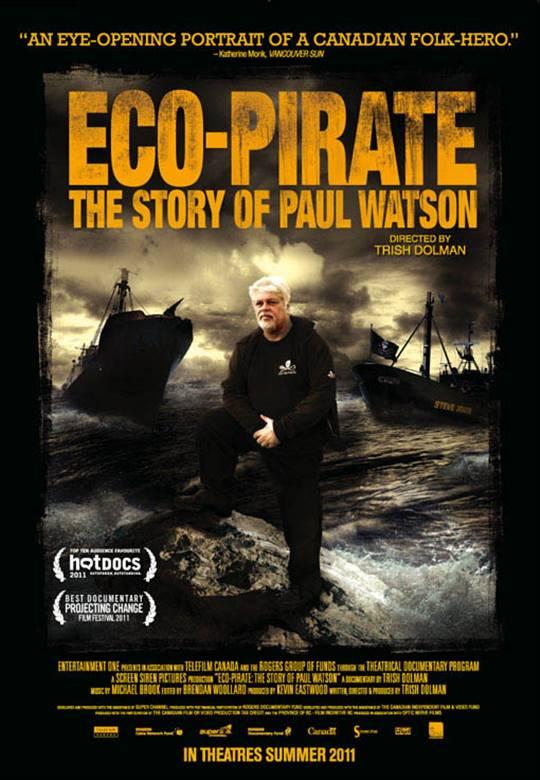 Eco-Pirate: The Story of Paul Watson Large Poster
