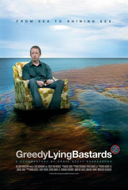 Greedy Lying Bastards Large Poster