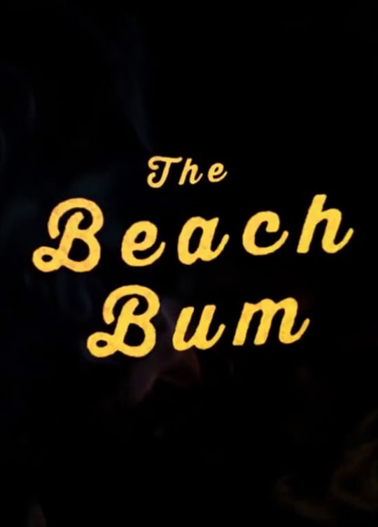 The Beach Bum Large Poster