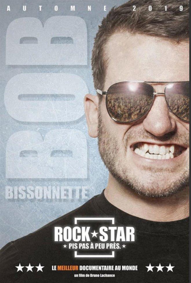 Bob Bissonnette: Rockstar. Pis pas à peu près. (v.o.f.) Large Poster