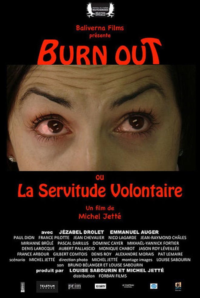 Burn Out, or the Voluntary Servitude Large Poster
