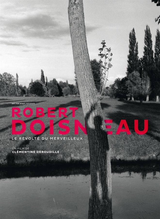 Robert Doisneau: Le révolté du merveilleux Large Poster