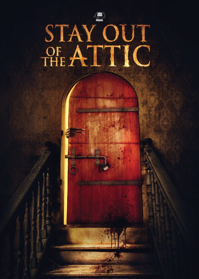 Stay Out of the Attic Large Poster
