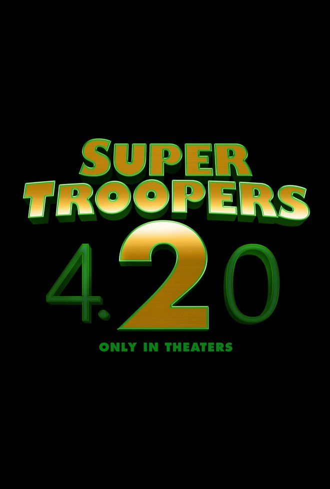 Super Troopers 2 movie large poster.