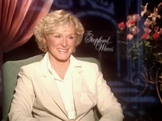 GLENN CLOSE - THE STEPFORD WIVES - Interview Video Thumbnail