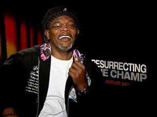 samuel-l-jackson-resurrecting-the-champ Video Thumbnail