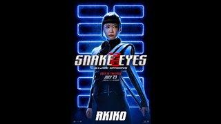 SNAKE EYES Motion Poster - Akiko Video Thumbnail
