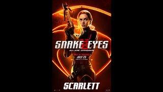 SNAKE EYES Motion Poster - Scarlett Video Thumbnail